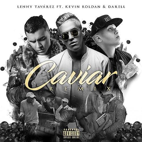 Caviar (Remix) [feat. Kevin Roldan & Darell] [Explicit]