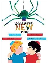 Sammy Spider's New Friend (Sammy Spider's First Books)