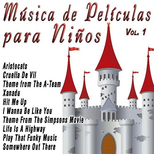 Música de Películas para Niños Vol.1 de La Super Banda en ...