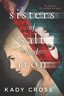 Sisters of Salt and Iron (Sisters of Blood and Spirit Book 2)