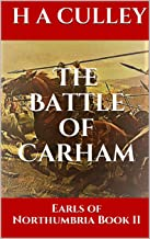 The Battle of Carham: Earls of Northumbria Book II