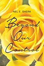 Beyond Our Control (English Edition)
