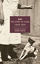 Niki: The Story of a Dog (New York Review Books Classics)