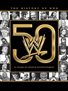 History of the WWE: 50 Years of Sports Entertainment