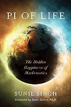Pi of Life: The Hidden Happiness of Mathematics