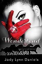 Wonderland: Book 2 in The Fairy Tale Series