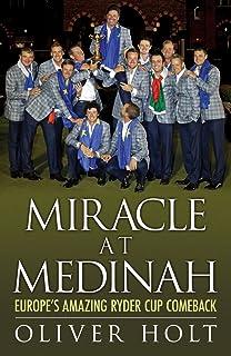 Miracle at Medinah: Europe's Amazing Ryder Cup Comeback (English Edition)