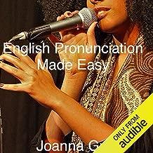 English Pronunciation Made Easy: Voice Training, Volume 6