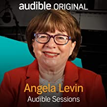 Angela Levin: Audible Sessions: FREE Exclusive Interview