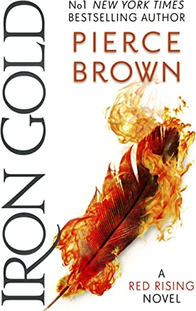 Iron Gold: The explosive new novel in the Red Rising series: Red Rising Series 4 (English Edition)