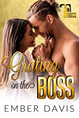 Grating on the Boss Kindle Edition