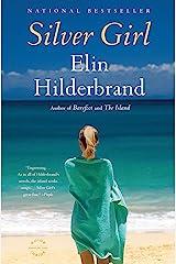 Silver Girl: A Novel Kindle Edition