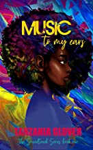Music To My Ears (The Soundtrack Series Book 1)
