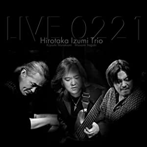 LIVE 0221 -Remastered Edition-