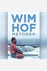 Wim Hof-metoden: Aktiver dit potentiale og sæt dig ud over dine begrænsninger Audible Audiobook