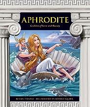 Aphrodite: Goddess of Love and Beauty (Greek Mythology)