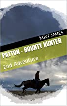 PATTON - BOUNTY HUNTER: 2nd Adventure