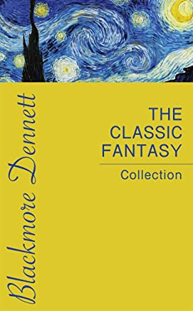 The Classic Fantasy Collection (English Edition)