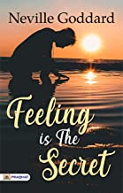 Feeling is the Secret (English Edition)