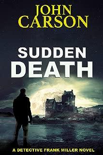 SUDDEN DEATH (Detective Frank Miller Series Book 6)