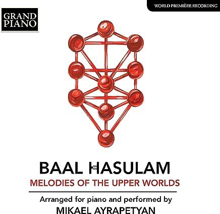 Mikael Ayrapetyan - HaSulam: Melodies of the Upper Worlds (2019) LEAK ALBUM