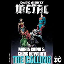The Calling (from DC's Dark Nights: Metal Soundtrack)