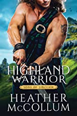 Highland Warrior (Sons of Sinclair Book 2) Kindle Edition