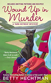 Wound Up In Murder (A Yarn Retreat Mystery Book 3)
