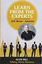 Jeff Bezos (Learn from the Experts)