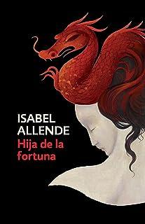 Hija de la Fortuna: Daughter of Fortune - Spanish-Language Edition