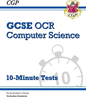 New Grade 9-1 GCSE Computer Science OCR 10-Minute Tests (includes Answers) (CGP GCSE Computer Science 9-1 Revision)