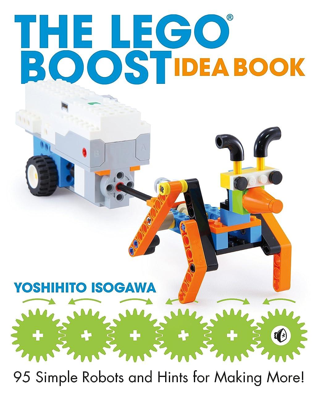 スツール触手発言するThe LEGO BOOST Idea Book: 95 Simple Robots and Hints for Making More! (English Edition)