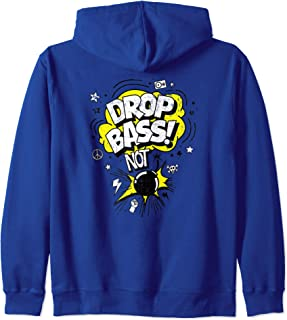 drop bass not bombs hoodie