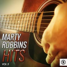 Marty Robbins Hits, Vol. 3