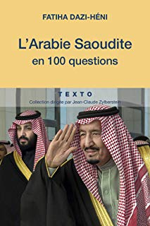 L'Arabie saoudite en 100 questions (French Edition)