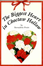 The Biggest Heart in Choctaw Hollow
