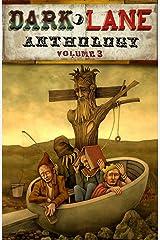 Dark Lane Anthology: Volume Three (Dark Lane Anthologies Book 3) Kindle Edition