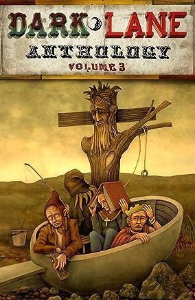 Dark Lane Anthology: Volume Three (English Edition)
