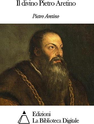 Il divino Pietro Aretino