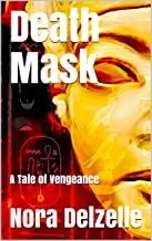 Death Mask: A Tale of Vengeance
