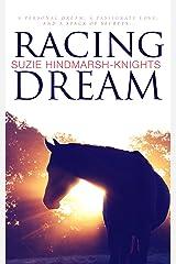 Racing Dream (Racing Series Book 1) Kindle Edition