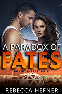 A Paradox of Fates (Prevent the Past Book 1)