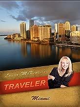 Laura McKenzie's Traveler - Miami