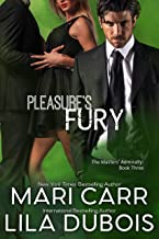 Pleasure's Fury: Billionaire Assassin Menage Romance (Masters' Admiralty Book 3)
