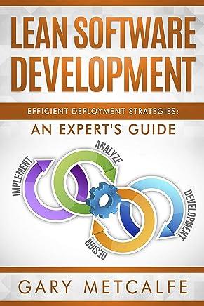 Lean Software Development: Efficient Deployment Strategies: An Expert's Guide