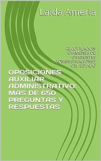 OPOSICIONES AUXILIAR ADMINISTRATIVO: MAS DE 650 PREGUNTAS TI