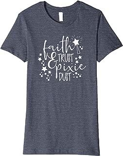 Womens Faith Trust & Pixie Dust Cute Magical Fairy Christian Gift Premium T-Shirt