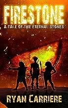 Firestone (A Tale of the Eternal Stones Book 1)