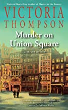 Murder on Union Square (A Gaslight Mystery Book 21)