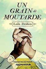 Un grain de moutarde (French Edition) eBook Kindle
